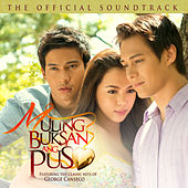 Muling Buksan Ang Puso (Original Motion Picture Soundtrack) by Various Artists