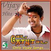Vijay Hits - Vaada Thozha Vaada by Various Artists