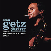 Live at Sir Morgan's Cove 1973 (Bonus Track Version) by Stan Getz