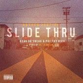 Slide Thru (feat. Philthy Rich & Keak da Sneak) by Rayven Justice
