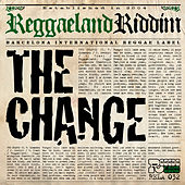 The Change Riddim by Various Artists