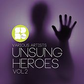 Unsung Heroes Vol. 2 - Ep by Various Artists