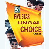 Five Star Ungal Choice, Vol.2 by Various Artists