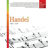 The Classical Greats Series, Vol.28: Handel by Global Journey