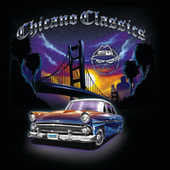 Chicano Classics by Various Artists