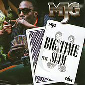 Big Time (feat. Slim from 112) by MJG