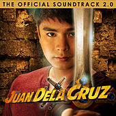 Juan Dela Cruz Volume 2  (Original Motion Picture Soundtrack) by Various Artists