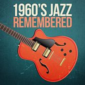1960s Jazz Remembered by Various Artists