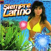 Siempre Latino (Gira Tu Cuerpo) by Various Artists