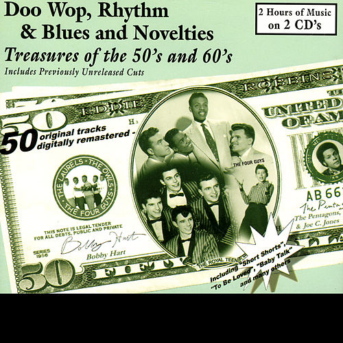 Doo Wop, Rhythm & Blues & Novelties - Treasures Of The 50's & 60's by Various Artists