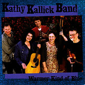 Warmer Kind of Blue by Kathy Kallick
