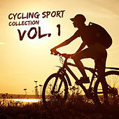 Cycling Sport Collection, Vol. 1 by Various Artists