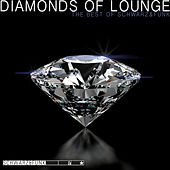 Diamonds of Lounge (The Best of Schwarz & Funk) by Schwarz and Funk