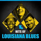 Hits Of Louisiana Blues von Various Artists