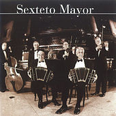 Sexteto Mayor by Sexteto Mayor