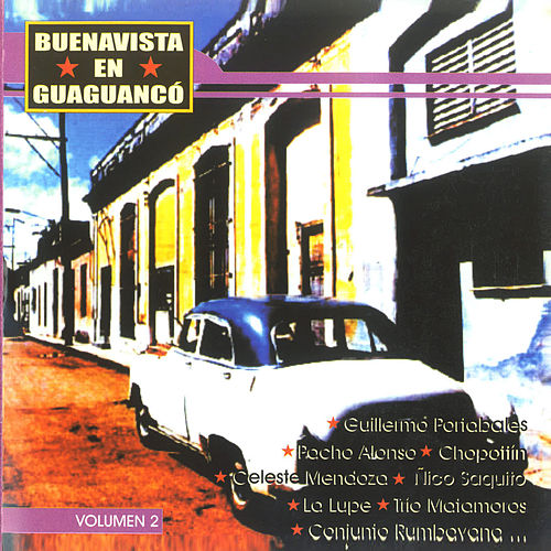 Buenavista en Guaguancó Volumen 2 by Various Artists