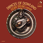 Dances of Dowland by Julian Bream