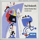 Hindemith: Clarinet Chamber Music by Ensemble Incanto