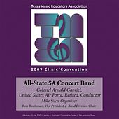 2009 Texas Music Educators Association (TMEA): All-State 5A Concert Band by Texas All State 5A Concert Band