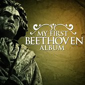 My First Beethoven Album by Various Artists
