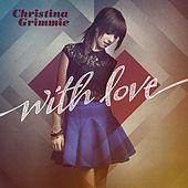With Love by Christina Grimmie