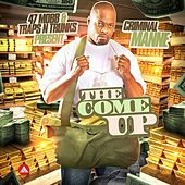 The Come Up by Criminal Manne