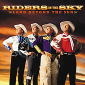 Land Beyond The Sun by Riders In The Sky