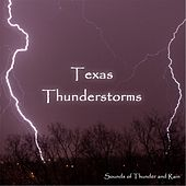 Texas Thunderstorm by Sounds of Thunder and Rain