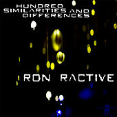 Hundred Similarities and Differences by Ron Ractive