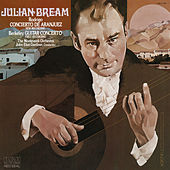 Rodrigo: Concierto de Aranjuez - Berkeley: Guitar Concerto, Op. 88 von Julian Bream