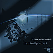 Butterfly Effect by Ron Ractive