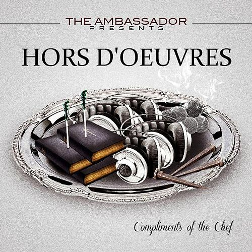 The Ambassador Presents Hors D'oeuvres by The Ambassador