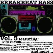 Breakbeat Bass. Vol. 3 (Unmixed) by Various Artists