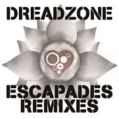Escapades Remixes by Dreadzone