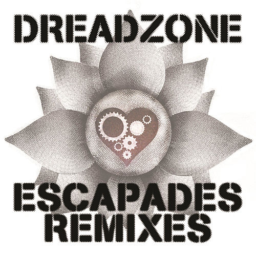 Escapades Remixes by Dreadzone