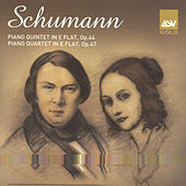 Schumann: Piano Quintet, Op.44; Piano Quartet, Op.47 by The Schubert Ensemble