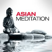 Asian Meditation by Various Artists