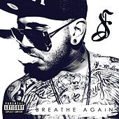 Breathe Again by Danny Fernandes