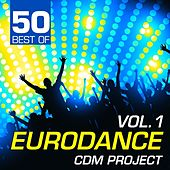 50 Best of Eurodance, Vol. 1 by Various Artists