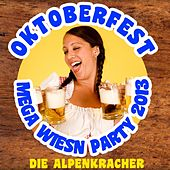 Oktoberfest Mega Wiesn Party 2013 by Die Alpenkracher