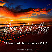 Best of Del Mar Vol. 2 - 50 Beautiful Chill Sounds - Selected by DJ Maretimo by Various Artists