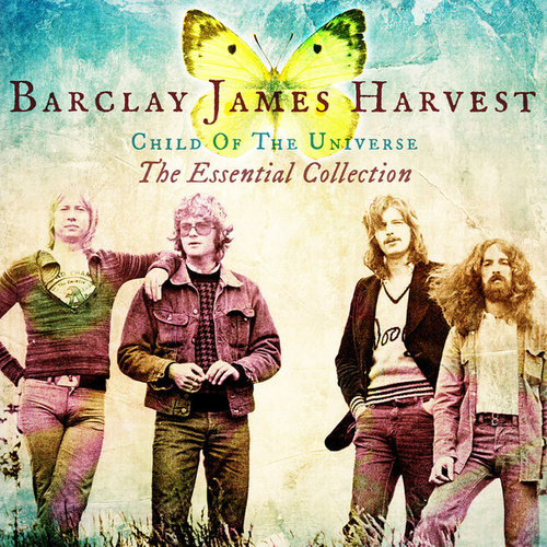 Child Of The Universe: The Essential Collection von Barclay James Harvest