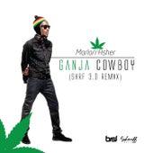 Ganja Cowboy (Shrf 3.0 ReMix) by Marlon Asher
