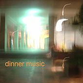 Suppertime by Dinner Music