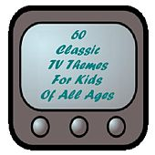 60 Classic TV Themes for Kids of All Ages - From the Era of Watch With Mother, Junior Choice and Children's Favourites von Various Artists