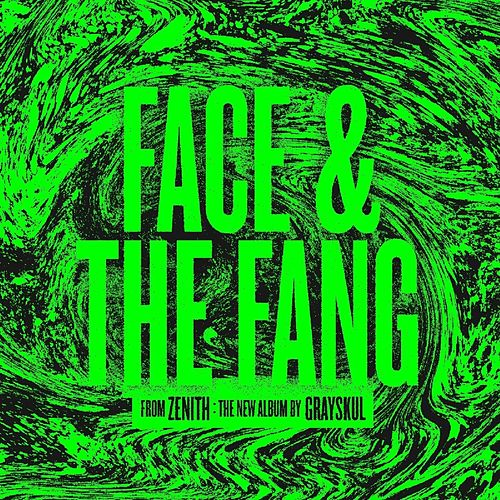 Face & The Fang EP by Grayskul