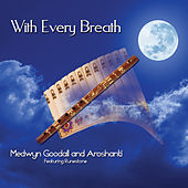 With Every Breath by Medwyn Goodall
