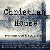 Christian House by Various Artists