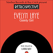 A Retrospective Evelyn Laye by Evelyn Laye