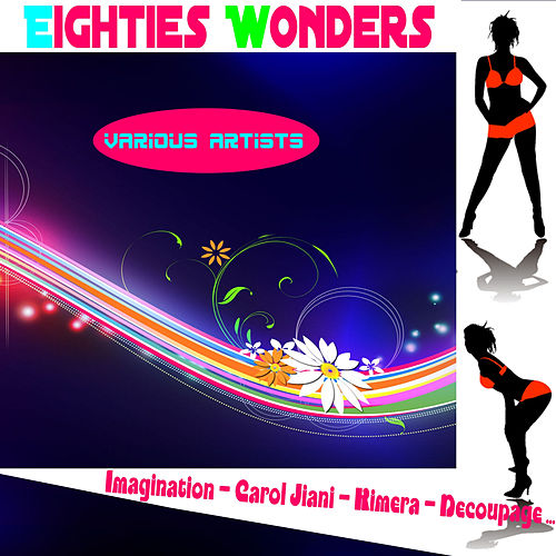 Eighties Wonders by Various Artists